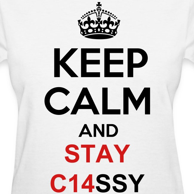 Keep Calm and Stay C14SSY Women
