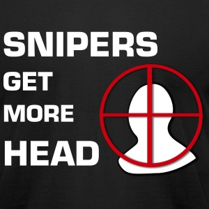 Snipers Get More Head T-Shirt - Men's T-Shirt by American Apparel