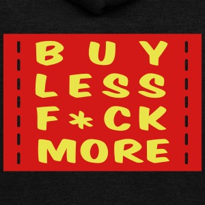 buy less fuck more 2 Zip Hoodies & Jackets - Unisex Fleece Zip Hoodie by American Apparel