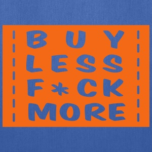 buy less fuck more 1 Bags & backpacks - Tote Bag