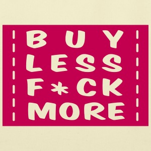 buy less fuck more 1 Bags & backpacks - Eco-Friendly Cotton Tote