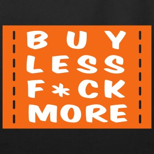 buy less fuck more 2 Bags & backpacks - Eco-Friendly Cotton Tote
