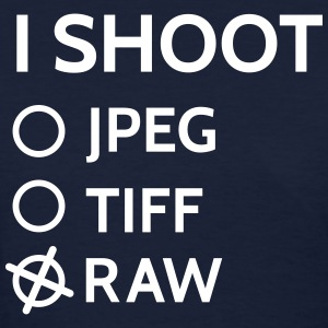 I shoot raw Women's T-Shirts - Women's T-Shirt