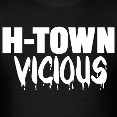 H-TOWN VICIOUS (HOUSTON) T-Shirts