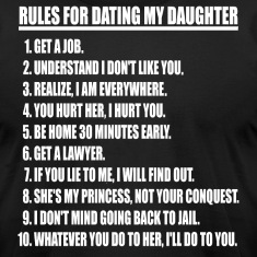 Rules For Dating My Daughter (white print)