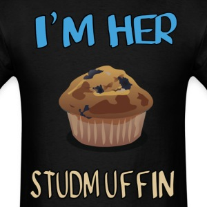 i'm her stud-muffin - Men's T-Shirt