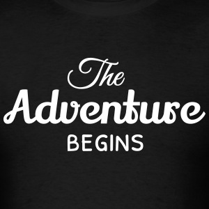 the adventure begins T-Shirts - Men's T-Shirt