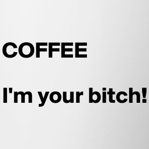 COFFEE bitch - Coffee/Tea Mug
