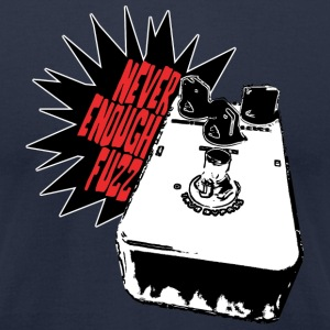 never enough fuzz T-Shirts - Men's T-Shirt by American Apparel