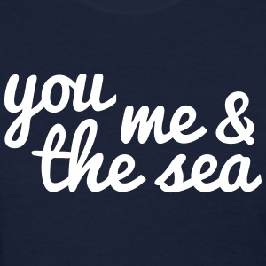 you, me and the sea Women's T-Shirts - Women's T-Shirt
