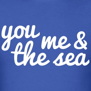 you, me and the sea T-Shirts - Men's T-Shirt