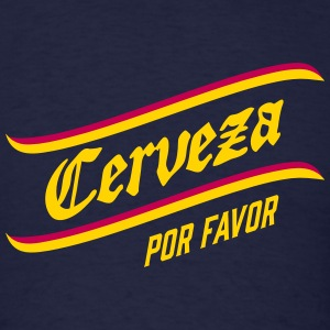CERVEZA por favor, spanish, beer, please, drinking T-Shirts - Men's T-Shirt