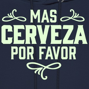 MAS CERVEZA POR FAVOR, spanish, beer, please Hoodies - Men's Hoodie