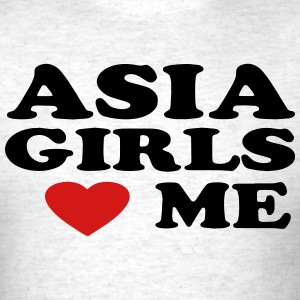 ASIA GIRLS LOVE ME T-Shirts - Men's T-Shirt