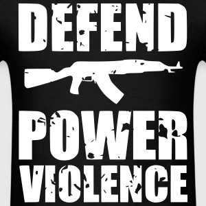 Defend Power Violence T-Shirts - Men's T-Shirt