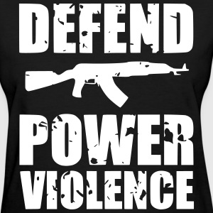 Defend Power Violence Women's T-Shirts - Women's T-Shirt