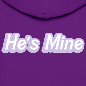 He's MINE in woman ladies  pink cute couple shirt Hoodies - Women's Hoodie