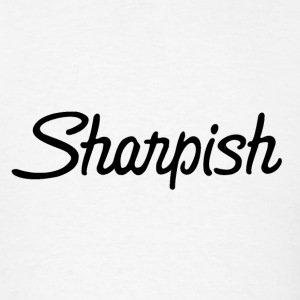 Sharpish T-Shirts - Men's T-Shirt