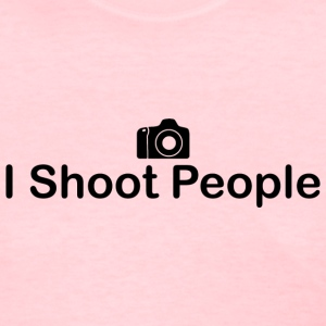 I Shoot People Photography Humor - Women's T-Shirt