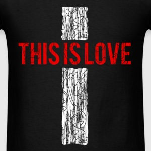 this_is_love - Men's T-Shirt