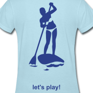 Design ~ Let's Play! SUP Lightweight T