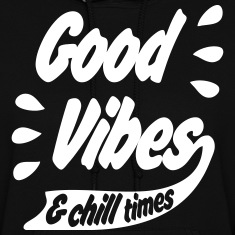 Good Vibes Hoodies