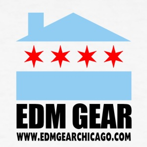 EDM Gear Chicago Logo w Website on Back - Men's T-Shirt