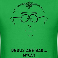 Drugs Are Bad T-Shirts