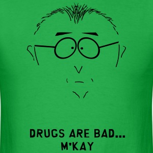 Drugs Are Bad T-Shirts - Men's T-Shirt