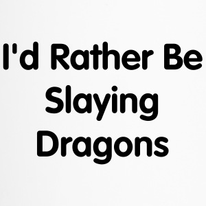 I'd Rather Slay Dragons Travel Mug - Travel Mug