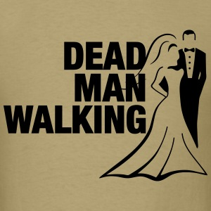 Dead Man Walking - Men's T-Shirt