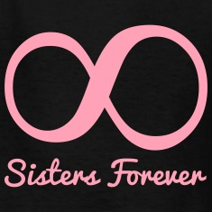 Sisters Forever Infinity Kids' Shirts