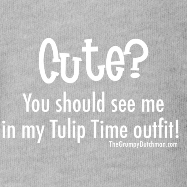 Tulip Time (white lettering for darker shirts)