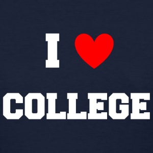 I Love College Party Design Women's T-Shirts - Women's T-Shirt