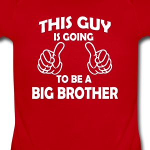 this guy is going to be a big brother  Baby & Toddler Shirts - Short Sleeve Baby Bodysuit