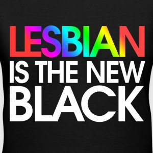 Lesbian is the new Black - Women's V-Neck T-Shirt