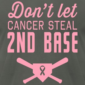Don't Let Cancer Steal Second Base T-Shirts - Men's T-Shirt by American Apparel