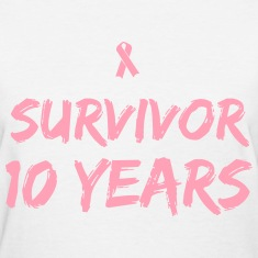 Breast Cancer Survivor 10 years Women's T-Shirts