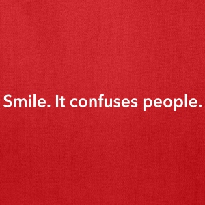 Smile. It confuses people. Bags & backpacks - Tote Bag