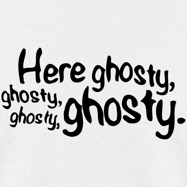 Here ghosty...Men's Tee