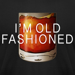 I'M OLD FASHIONED T-Shirts - Men's T-Shirt by American Apparel