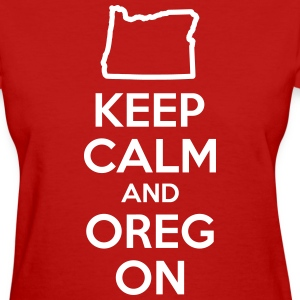 Keep Calm and Oregon Women's T-Shirts - Women's T-Shirt