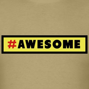 Awesome Hashtag T-Shirts - Men's T-Shirt