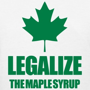 Legalize maple syrup Women's T-Shirts - Women's T-Shirt