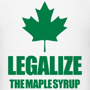 Legalize maple syrup T-Shirts - Men's T-Shirt