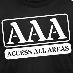 AAA. Access All Areas T-Shirts - Men's T-Shirt by American Apparel