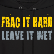 Design ~ Frac It Hard - Hoodie