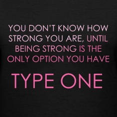 You Don't Know How Strong you Are - Type One  Women's T-Shirts