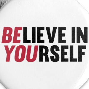 Believe in Yourself Buttons - Large Buttons