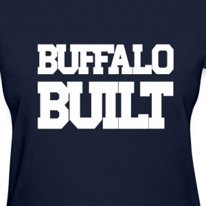 Buffalo Built Women's T-Shirts - Women's T-Shirt
